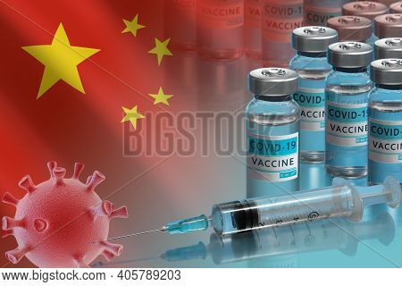 China To Launch Covid-19 Vaccination Campaign. Coronavirus Vaccine Vials, Covid 19 Cell And Flag Of