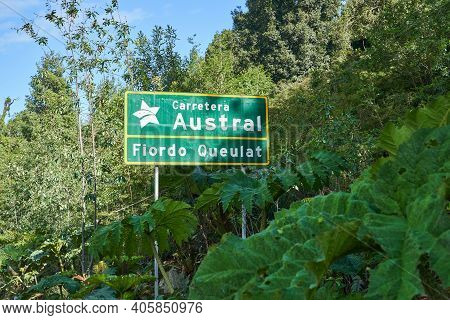 Road Sign Of Carretera Austral Standing In The Coastal Rain Forest Of The Pacific Coast Of Chile In