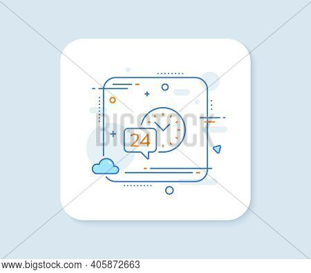 24 Hour Time Service Line Icon. Abstract Square Vector Button. Call Support Sign. Feedback Chat Symb
