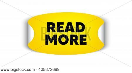 Read More Symbol. Adhesive Sticker With Offer Message. Navigation Sign. Get Description Info. Yellow