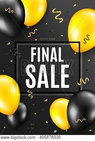 Final Sale. Celebrate Balloon Background. Special Offer Price Sign. Advertising Discounts Symbol. Bi