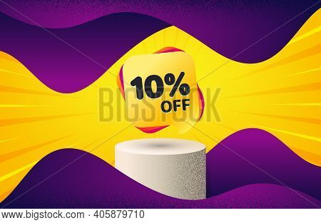 Sale 10 Percent Off Banner. Background With Podium Platform. Discount Sticker Shape. Coupon Bubble I