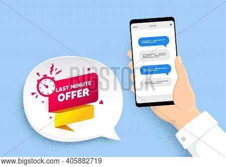 Last Minute Offer Banner. Hand Holding Phone With Chat Messages. Sale Timer Tag. Countdown Clock Pro