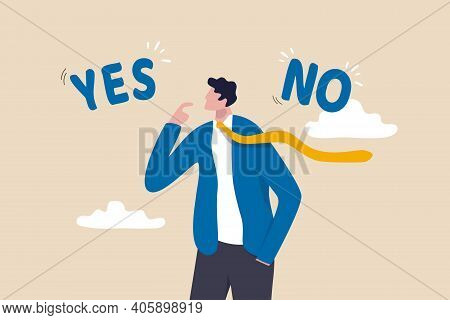 Business Decision Making, Choose Yes Or No Alternative Or Choices, Leadership To Direct Business To