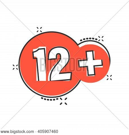 Twelve Plus Icon In Comic Style. 12 Cartoon Vector Illustration On White Isolated Background. Censor