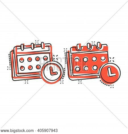 Calendar Icon In Comic Style. Agenda Cartoon Vector Illustration On White Isolated Background. Sched