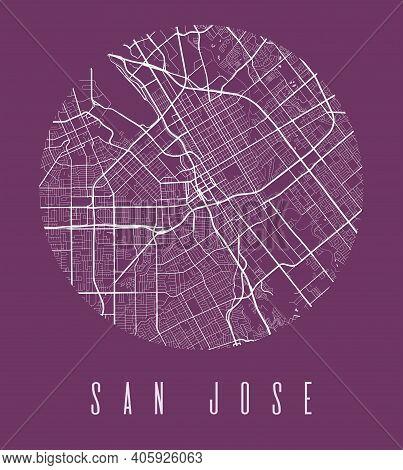 San Jose Map Poster. Decorative Design Street Map Of San Jose City. Cityscape Aria Panorama Silhouet