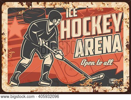 Ice Hockey Sport Arena Rusty Metal Plate. Player With Stick, Hitting Puck, Scoring Goal On Ice Rink