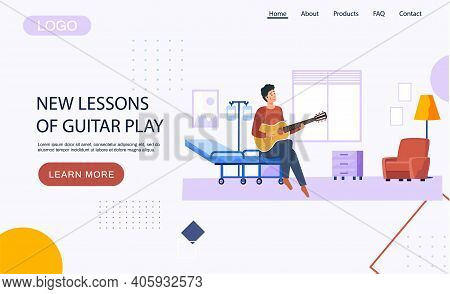 Website With New Lessons Of Guitar Play. Guy At Hospital Playing Guitar. Landing Page Template. Male