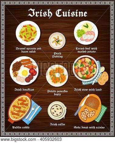 Irish Food Cuisine Menu Dishes And Ireland Meals, Vector Restaurant Lunch And Dinner. Irish Traditio