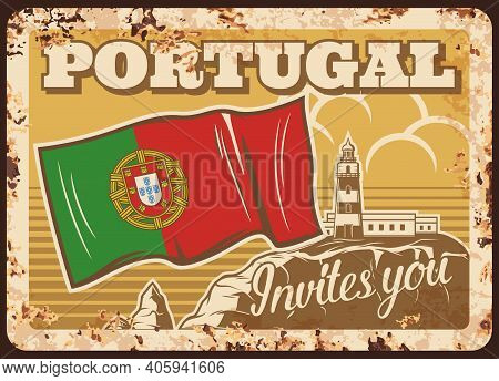 Portugal Travel, Portuguese Flag Metal Plate Rusty, Vector Retro Poster. Welcome, Portugal Invites Y