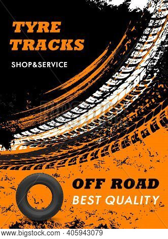 Car Off Road Tyres Shop And Service Grungy Poster. Automobile Rubber Tires, Vehicle Wheel Marks And