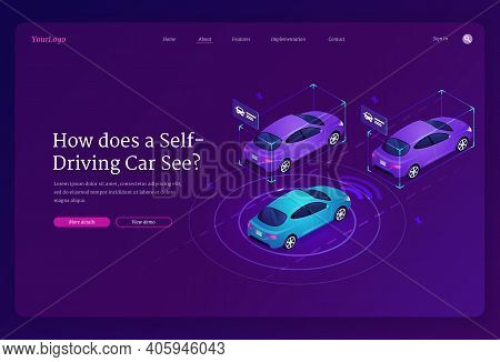 Self Driving Car Isometric Landing Page. Autonomous Vehicle With Scanner And Radar Technologies, Aut