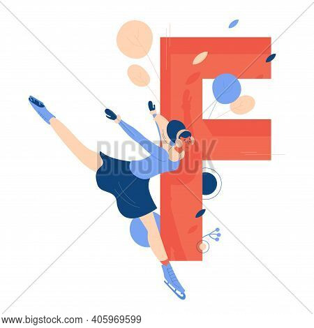 Vector Letter F For Figure Skating With Young Woman In Winter Clothes On Skates. Isolated On White B