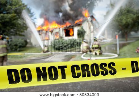 Do Not Cross Tape With Firefighters And A Burning House