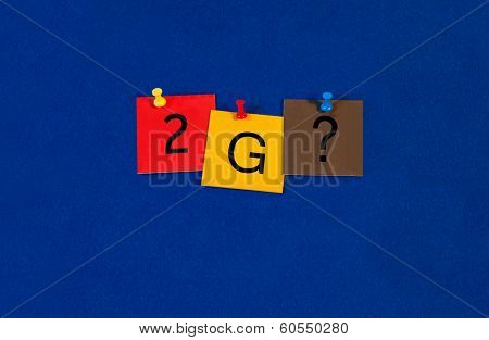 2G, Sign Series For Mobiles, Phones And The Internet.