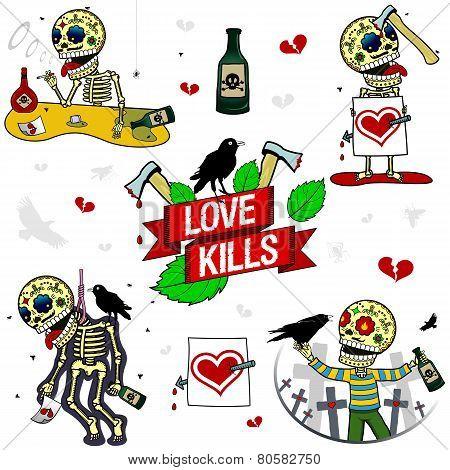 Funny Skeletons. Love Kills.