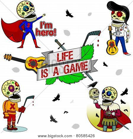 Funny Skeletons. Life Is A Game