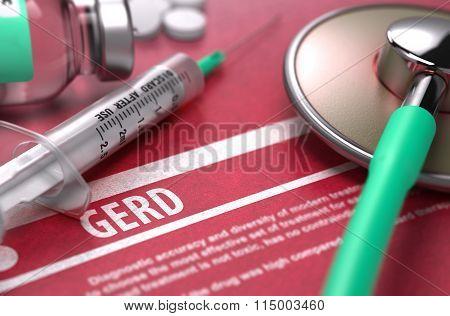 GERD - Printed Diagnosis. Medical Concept.
