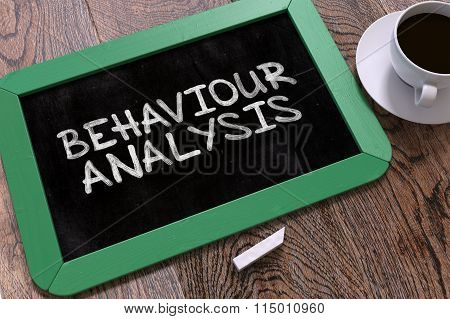 Behaviour Analysis - Chalkboard with Hand Drawn Text.