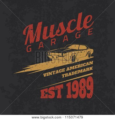 Vintage American Muscle Car For Printing With Grunge Texture.vector Old School Car Race Poster.