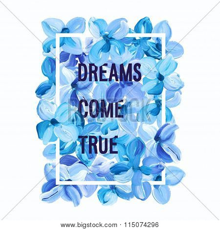 Dreams Come True - Motivation Poster.