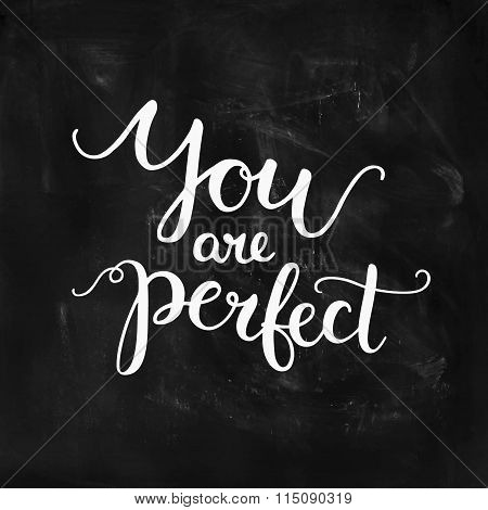 You are perfect, inspirational card