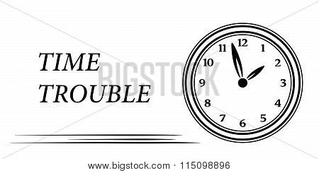 Time trouble card with clock and text.