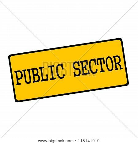Public Sector Wording On Rectangular Signs