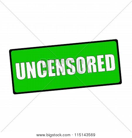 Uncensored  Wording On Rectangular Green Signs