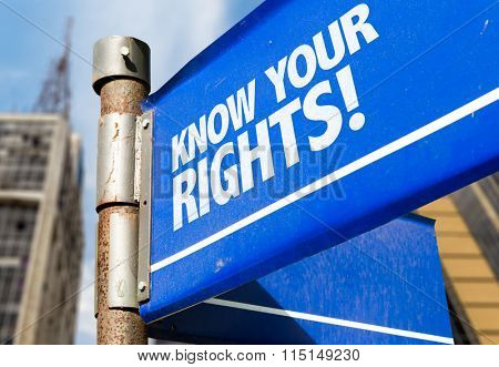 Know Your Rights written on road sign