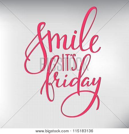 Smile Its Friday Lettering