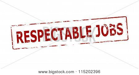 Rubber stamp with text respectable jobs inside vector illustration