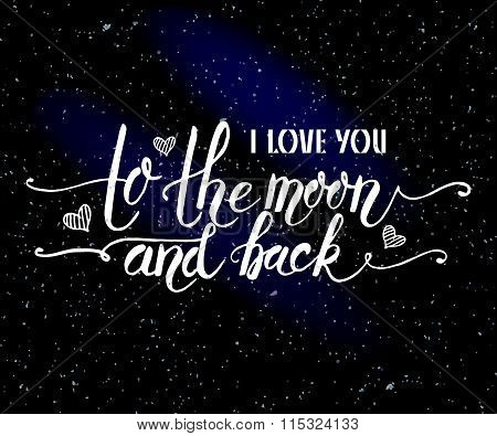 Hand Sketched I Love You To The Moon And Back Text As Valentine's Day Logotype, Badge And Icon.