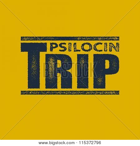 Trip. Vector concept in distressed style. Vector background. poster
