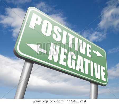 positive or negative optimism or pessimism bright side of life positivity and no negativity sign