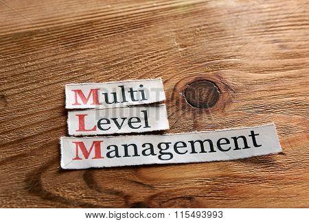 Mlm- Multi Level Management