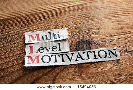 Mlm- Multi Level Motivation