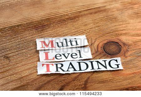 Mlt- Multi Level Trading