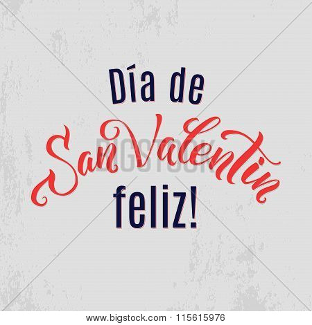 Happy Valentines Day Lettering Greeting Card Spanish.