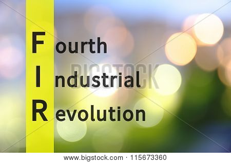 Acronym FIR as Fourth Industrial Revolution. Industry term. poster