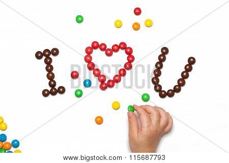 I LOVE YOU of the chocolate coated candy