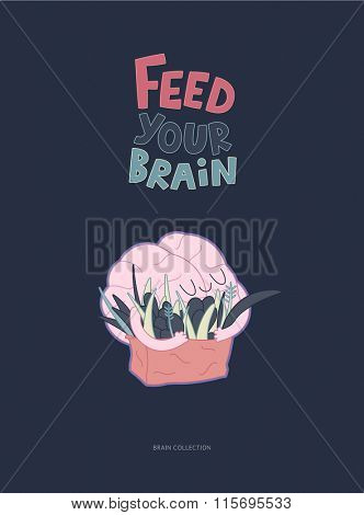 Feed your brain poster - an outlined vector illustration of enjoining brain hugging a bag of greens with lettering. Part of a Brain collection.