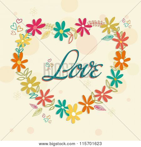 Colorful flowers decorated heart with text Love for Happy Valentine's Day celebration.