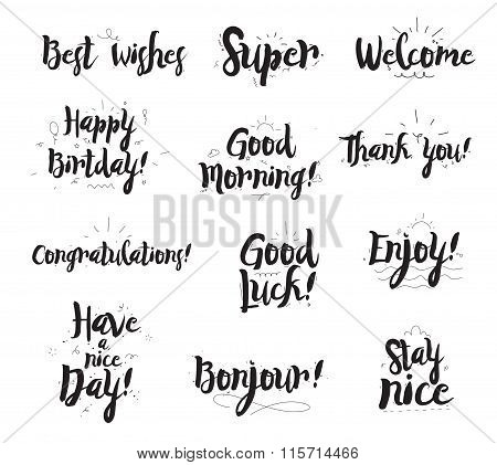 Welcome, thank you, enjoy, super, good morning, conratulations,  etc. Set of modern calligraphy and