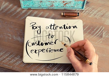 Written Text Pay Attention To Customer Experience