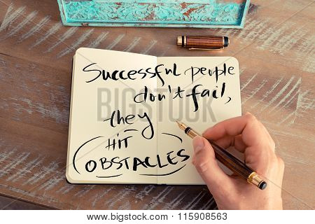 Handwritten Text Successful People Don't Fail