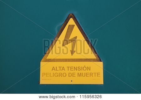 High Voltage Sign and Spanish Warning