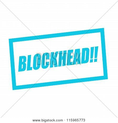 Blockhead Blue Stamp Text On White
