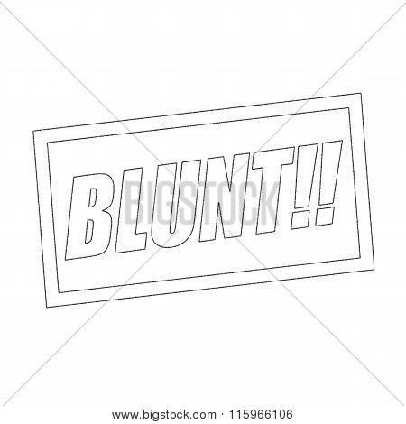 Blunt Monochrome Stamp Text On White